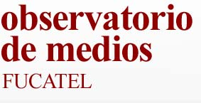 Portada - Observatorio de Medios FUCATEL